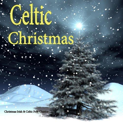 Irish & Celtic Christmas Music: Folk Classics